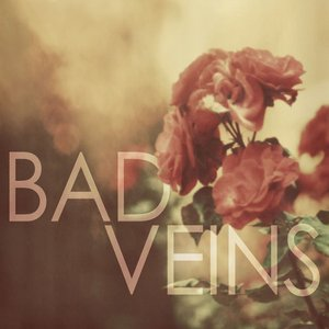 Image for 'Bad Veins'