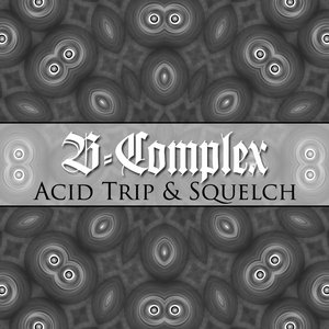 Image for 'Acid Trip / Squelch'
