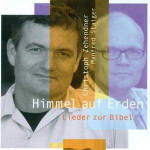 Image for 'Vocal Recital: Zehendner, Christoph – Staiger, M. / Frey, A. / Zehendner, C. / Nitsch, J. / Rink, B. (Himmel Auf Erden)'
