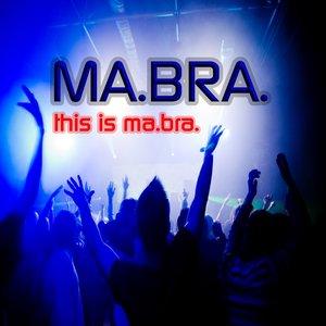 Imagen de 'This Is Ma.Bra.'