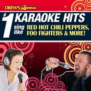 Image for 'Drew's Famous # 1 Karaoke Hits: Sing like Red Hot Chilli Peppers, Foo Fighters & More!'
