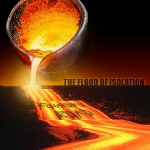 Image for 'The Flood Of Isolation'