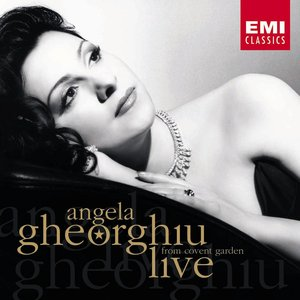 Image for 'Angela Gheorghiu Live at the Royal Opera House Covent Garden'