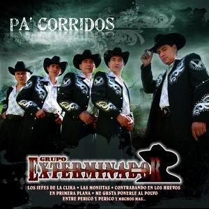 Imagen de 'Pa' Corridos... Exterminador'