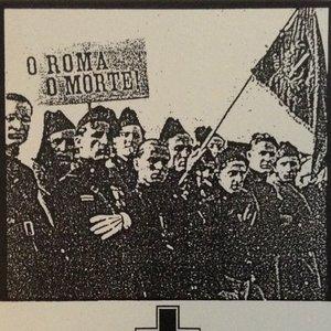 Image for 'O Roma O Morte!'
