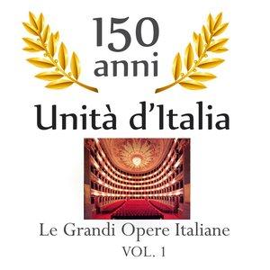 Image for '150 anniversario unita' d'Italia : Le grandi opere Italiane, vol. 1'