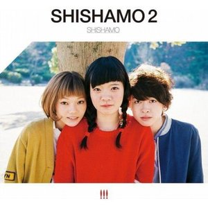Image for 'SHISHAMO 2'