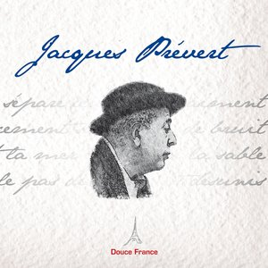 Image for 'Jacques Prévert : Douce France'