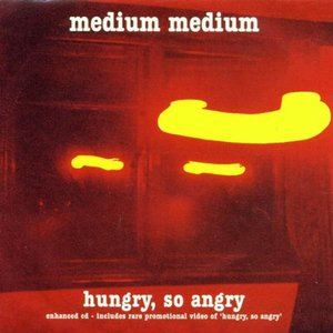 Image for 'Hungry, So Angry'