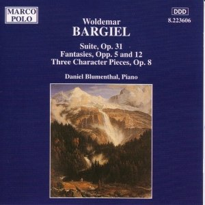 Image for 'BARGIEL: Suite, Op. 31 / Fantasies, Opp. 5 and 12'