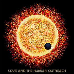 Image for 'Love and the Human Outreach'