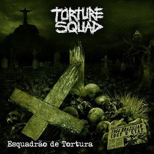 Bild für 'Esquadrão De Tortura'