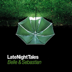 Late Night Tales: Belle & Sebastian