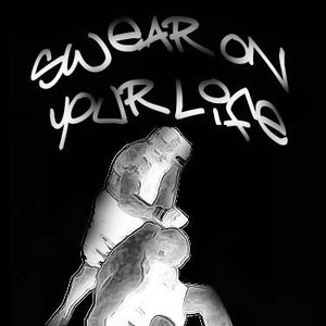 Image for 'Swear On Your Life'