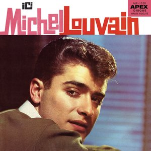 Image for 'Ici Michel Louvain'
