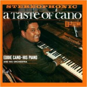Image for 'A Taste of Cano'