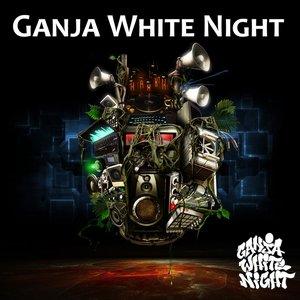 Image for 'Ganja White Night [Explicit]'