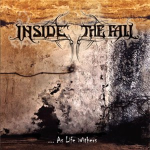 Image for 'Inside The Fall - Highest Wal'