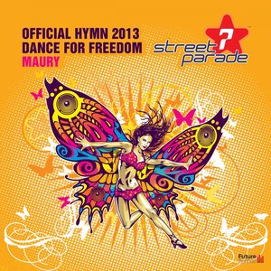 Image pour 'Dance for Freedom (Official Street Parade Hymn 2013)'