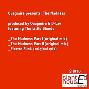 Image for 'Quagmire Presents: The Madness'