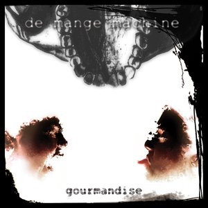 Image for 'Gourmandise'