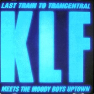 Image for 'Last Train to Trancentral (120 Rock Steady)'