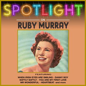 Image for 'Spotlight On Ruby Murray'