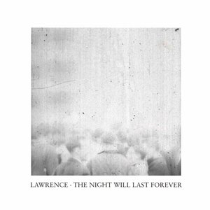 Bild für 'The Night Will Last Forever'