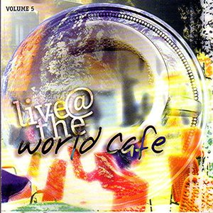 Image for 'Live at the World Café, Volume 5'