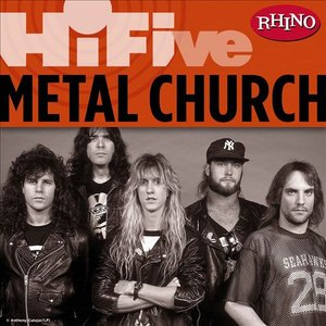 Image for 'Rhino Hi-Five: Metal Church'