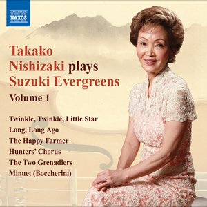 Image for 'Takako Nishizaki Plays Suzuki Evergreens, Vol. 1'