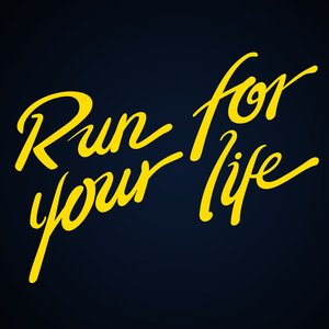 Image for 'Run For Your Life'