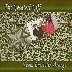 Bild für 'The Greatest Gift From Cassietta George'