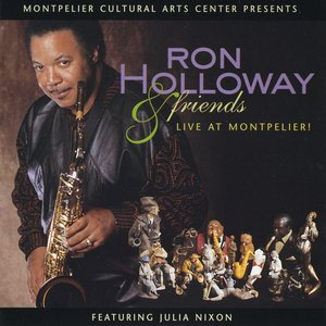 Imagen de 'Ron Holloway & Friends Live at Montpelier'