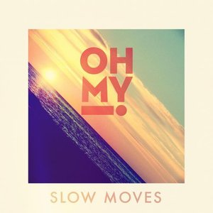 Image for 'Slow Moves'