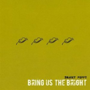 Image for 'Bring Us The Bright'