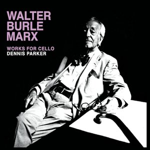 Image for 'Walter Burle Marx: Works for Cello'
