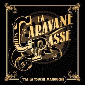 Image for 'T'as la touche manouche'