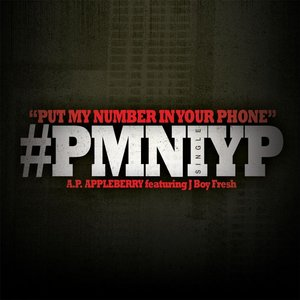 Image for 'Put My Number in Your Phone (feat. J Boy Fresh)'