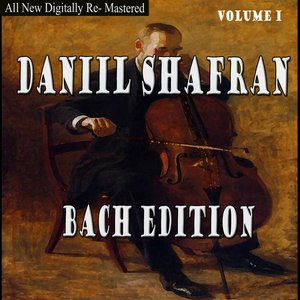 Image for 'Daniil Shafran - Bach Edition Volume I'