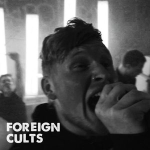 Image for 'Foreign Cults'