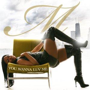Bild für 'You Wanna Luv Me'
