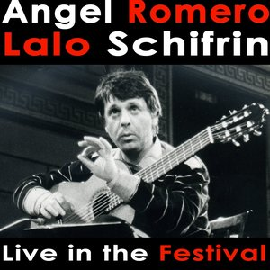 Image for 'Angel Romero plays Lalo Schifrin Live in the Festival'