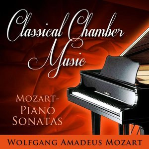 Image for 'Classical Chamber Music -  Mozart Piano Sonatas'