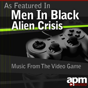 Image pour 'As Featured in Men In Black - Alien Crisis - Music from the Video Game'