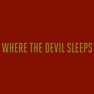Image for 'Where The Devil Sleeps - EP'
