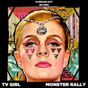 Image for 'TV Girl & Monster Rally'