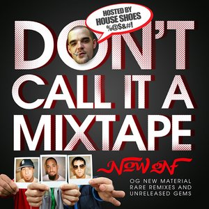 Image for 'Don't Call It A Mixtape'