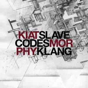 Image for 'Kiat - Slavecodes / Morphy - Klang'