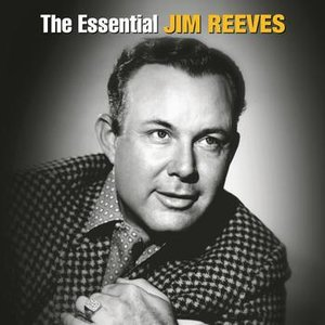 Image for 'The Essential Jim Reeves'